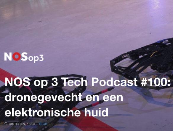 NOS op 3 Tech Podcast #100: dronegevecht en een elektronische huid